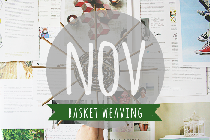November's craft of the month: basket weaving