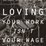 02---loving-your-work-isnt-your-wage-3-