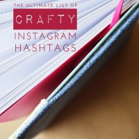 The Ultimate List of Crafty Hashtags on Instagram